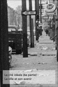 La cité idéale (6e partie) - La ville et son avenir