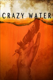 Crazywater (Clip)