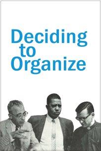 Deciding to Organize