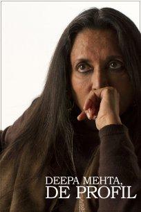 Deepa Mehta, de profil