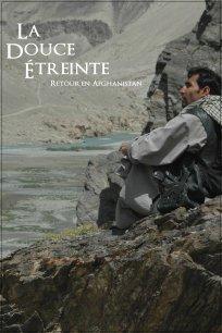 La douce étreinte : retour en Afghanistan