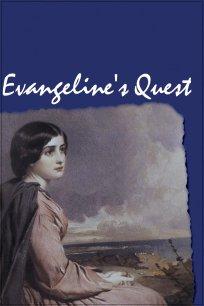 Evangeline's Quest