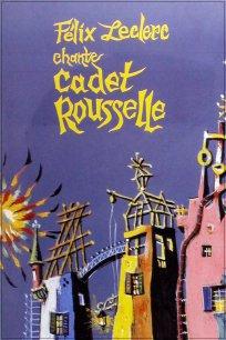 Félix Leclerc chante Cadet Rousselle