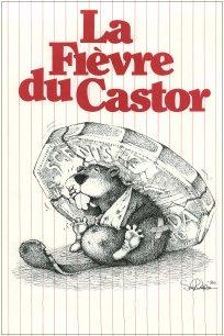 La fièvre du castor