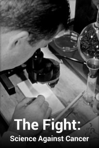 The Fight: Science Against Cancer