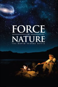 Force of Nature: The David Suzuki Movie (Clip 1)