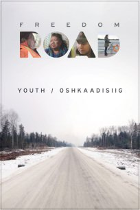 Freedom Road: Youth / Oshkaadiziig