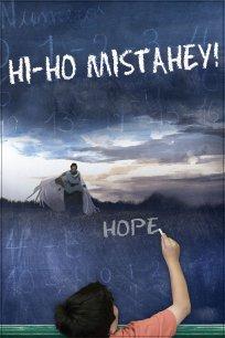 Hi-Ho Mistahey! (Clip)