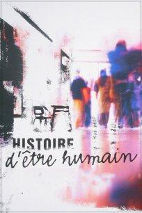 Histoire d'être humain