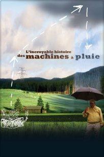 L'incroyable histoire des machines à pluie
