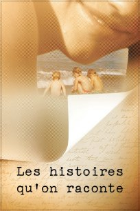 Les histoires qu'on raconte