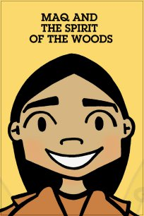Maq and the Spirit of the Woods