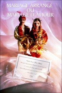 Mariage arrangé ou mariage d'amour
