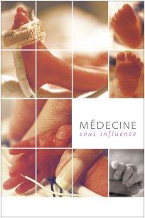 Médecine sous influence