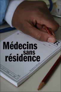 Médecins sans résidence - entrevue avec la réalisatrice - Le pouvoir du cinéma