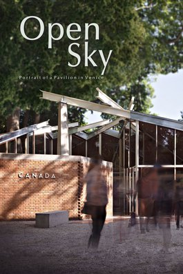 Open Sky: Portrait of a Pavilion in Venice
