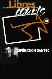 Opération Dantec