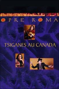Opre Roma : Tsiganes au Canada