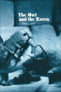 Owl and the Raven: An Eskimo Legend