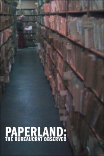 Paperland: The Bureaucrat Observed