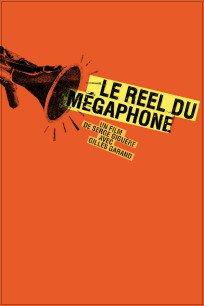 Le reel du mégaphone