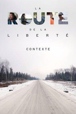 La route de la liberté : Contexte