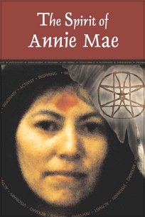 The Spirit of Annie Mae