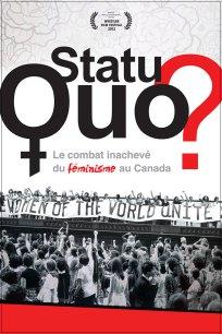 Statu quo? Le combat inachevé du féminisme au Canada
