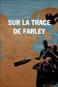 Sur la trace de Farley