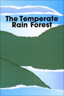 The Temperate Rain Forest