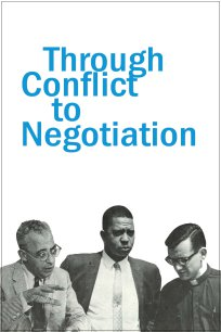 Through Conflict to Negotiation