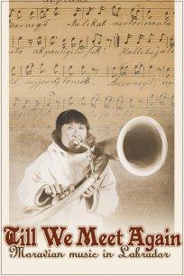 Till We Meet Again: Moravian Music in Labrador