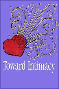 Toward Intimacy