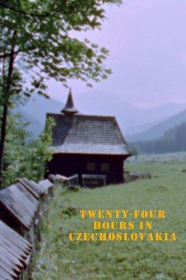 Twenty-four Hours in Czechoslovakia