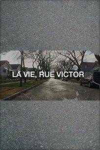 La vie, rue Victor - (Extrait 2)