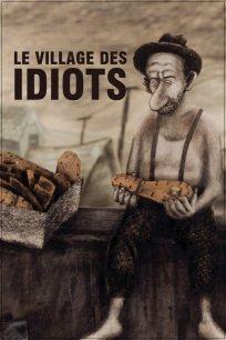 Le village des idiots