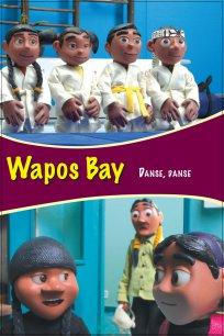 Wapos Bay - Danse, danse