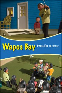 Wapos Bay: Going for the Gold
