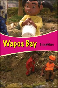 Wapos Bay - Les gardiens