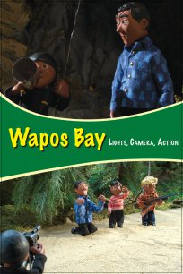 Wapos Bay: Lights, Camera, Action!