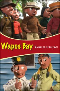 Wapos Bay: Raiders of the Lost Art