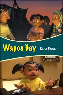 Wapos Bay: Raven Power