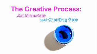 StopMoStudio - More Creative Tips and Ideas : The Creative Process - Art Materials and Creating Sets