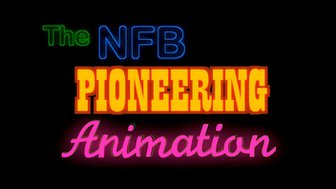 StopMoStudio - NFB Pioneering Animation