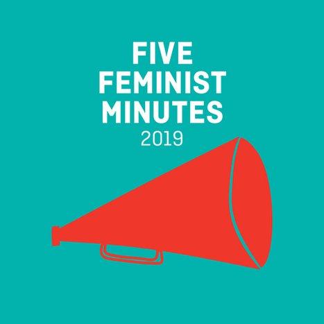 Five Feminist Minutes