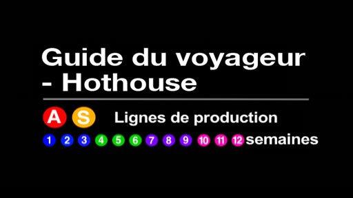 Guide du voyageur - Hothouse