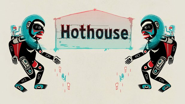 Inside Hothouse 12 (Version française)