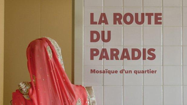 La route du paradis
