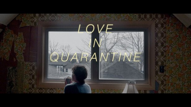Love in Quarantine