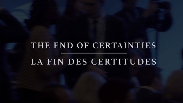 The End of Certainties